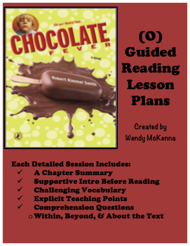 Level O Guided Reading Lesson Plans: Chocolate Fever