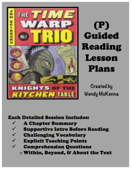 Level P Guided Reading Lesson Plans: Time Warp Trio Knights at the Kitchen Table