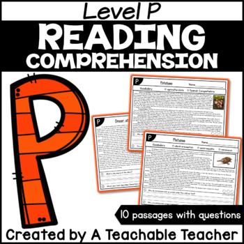 Level P Reading Comprehension Passages