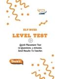 Level Test. Placement Test. ESL. EFL. Online. Digital.  ELLs.