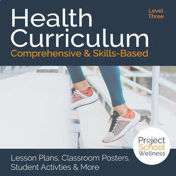 Level Three (8th Grade) Middle School Health Curriculum - No Prep Lesson Plans