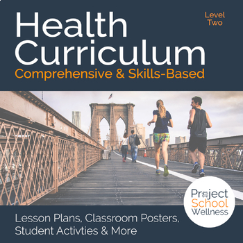 Level Two (7th Grade) Middle School Health Curriculum - No Prep Lesson Plans