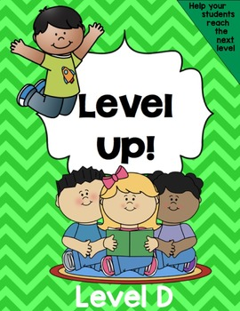 Level Up! Guided Reading for Level D