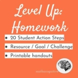 Level Up Homework: Action Steps   Goals   Reflections to B