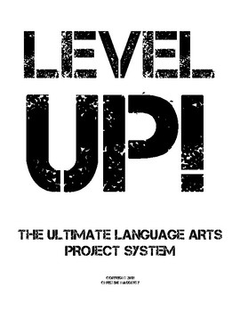 Level Up! The Ultimate Language Arts Project System