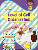 Level of Cell Organization