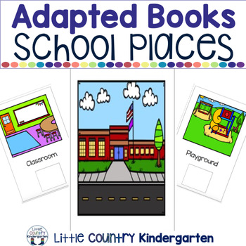 Leveled Adapted Books: School Places