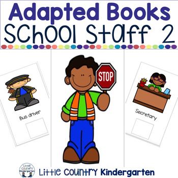 Leveled Adapted Books for Special Education: School Staff Part 2