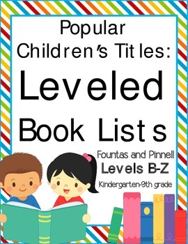 Leveled Book Lists For Elementary School For Teachers And Parents