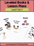 Leveled Books & Lesson Plans: Level C, Set 2