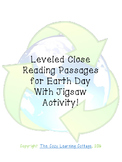 Leveled Close Reading Passages for Earth Day with Jigsaw A