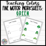 Leveled Fine Motor Worksheets: All About the Color Green