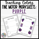 Leveled Fine Motor Worksheets: All About the Color Purple