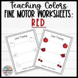 Leveled Fine Motor Worksheets: All About the Color Red