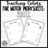 Leveled Fine Motor Worksheets: All About the Color White