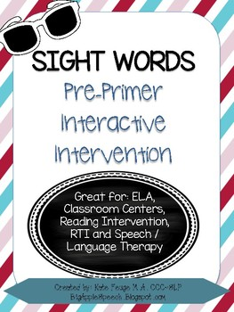 Leveled Interactive Reading Intervention: Pre-Primer DolchSight Word (CCSS)