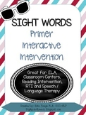 Leveled Interactive Reading Intervention: Primer Dolch Sight Words CCSS)(