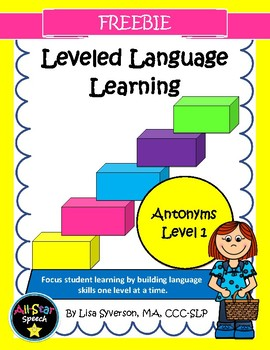 Leveled Language Learning-Antonyms Level 1