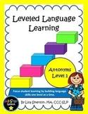 Leveled Language Learning-Antonyms Level 1 (Opposites)