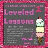 Week Unit, 2nd RSP SDC Leveled Lessons differentiated; ice cream