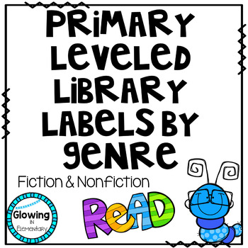 Primary Leveled Library Labels by Genre