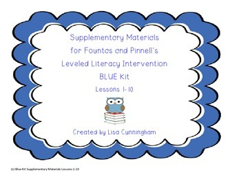 Leveled Literacy Intervention (BLUE) Lessons 1-10