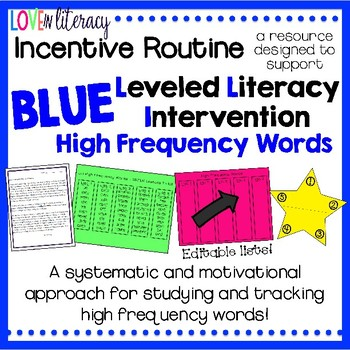 Leveled Literacy Intervention BLUE: High Frequency Words Incentive Routine