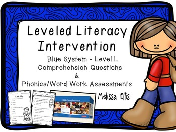 Leveled Literacy Intervention: Blue Level L Comprehension and Word Work Assess.