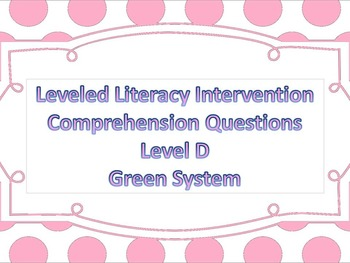 LLI Multiple Choice Comprehension Assessment Level D Green System