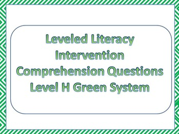 LLI Multiple Choice Comprehension Assessment Level H Green System