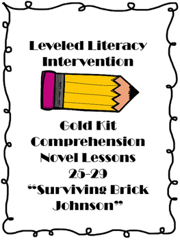 Leveled Literacy Intervention Comprehension Novel Surviving Brick Johnson