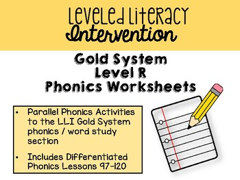Leveled Literacy Intervention GOLD System Level R Phonics Worksheets