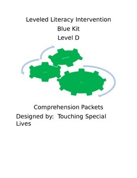 Leveled Literacy Intervention-Green Level D & 13 comprehension pgs
