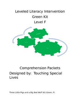 Leveled Literacy Intervention-Green Level F & 15 comprehension pgs