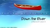 Leveled Literacy Intervention LLI Blue Level C, Lesson 5 Down the River
