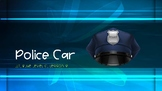 Leveled Literacy Intervention LLI Blue Level C, Lesson 8, Police Car