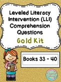 Leveled Literacy Intervention (LLI Gold) Comprehension Questions (Lessons 33-40)