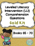 Leveled Literacy Intervention (LLI Gold) Comprehension Questions (Lessons 65-70)
