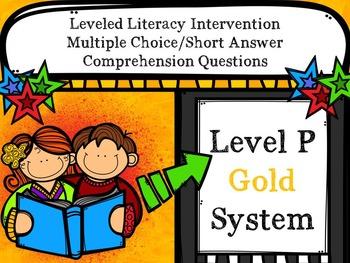 Leveled Literacy Intervention LLI Multiple Choice Short Answer Level P Gold
