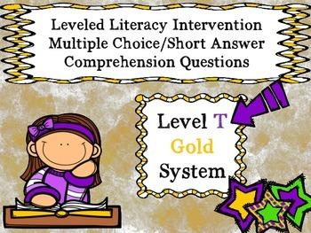 Leveled Literacy Intervention LLI Multiple Choice Short Answer Level T Gold