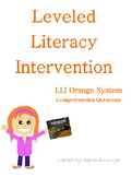Leveled Literacy Intervention (LLI) Orange Comprehension Questions