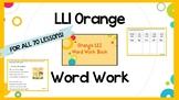 Leveled Literacy Intervention (LLI) Orange System Phonics/
