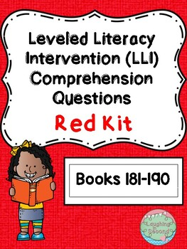 Leveled Literacy Intervention (LLI Red) Comprehension Questions (181-190)