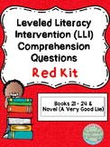 Leveled Literacy Intervention (LLI Red) Comprehension Questions (21-28 + Novel)