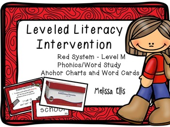Leveled Literacy Intervention (LLI): Red Level M: Anchor C