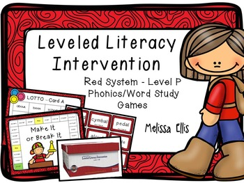 Leveled Literacy Intervention (LLI): Red Level P: Student Games