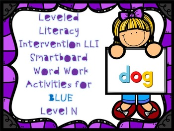 Leveled Literacy Intervention LLI Smartboard Activities Blue Level N