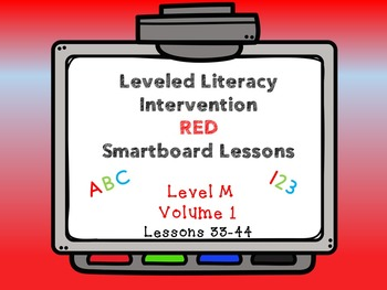 Leveled Literacy Intervention LLI Smartboard Red Level M Vol.1 Lessons 33-44