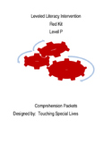 Leveled Literacy Intervention-Red Level P & 61 comprehension pgs