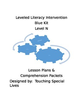 Leveled Literacy Intervention blue Level N with 28 comprehension pages